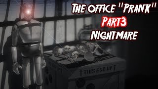"So I installed a mod for Portal 2... - The Office ""Prank"": Nightmare (part 3)"