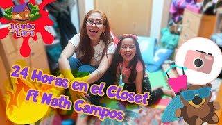 24 Horas en el Closet ft Nath Campos #LaraCampos #24HorasEnElCloset #NathCampos