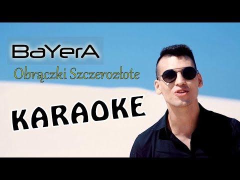 BAYERA - Obrączki Szczerozłote KARAOKE 2018 NOWOŚĆ Disco Polo!