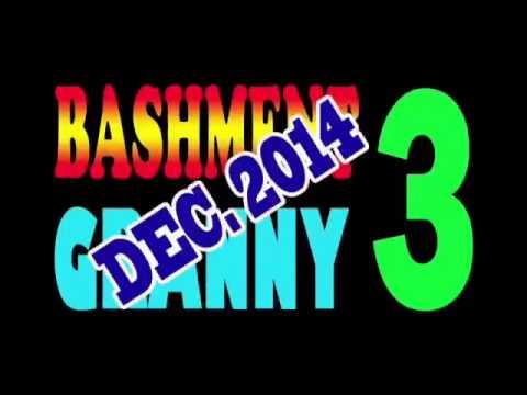 Bashment Granny 3-coming Soon! video