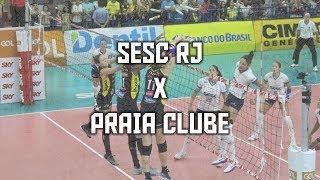 Sesc RJ x Praia Clube | Melhores Momentos | Superliga Feminina