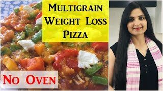 Oats & Millet Pizza On Stove top / No Oven Healthy Weight Loss Pizza / Multigrain Pizza Crust Recipe