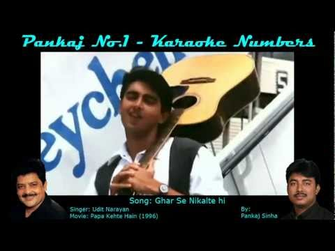 Ghar Se Nikalte Hi - Karaoke Sing Along Song - By Pankajno1 video