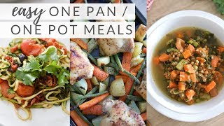 EASY ONE POT/ONE PAN MEALS | quick, healthy recipes (paleo + plant-based)