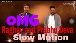 Raghav and prabhu deva slow motion dance || Dance plus3 Grand Finale