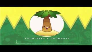 (7.00 MB) LFZ - Palmtrees & Coconuts Mp3