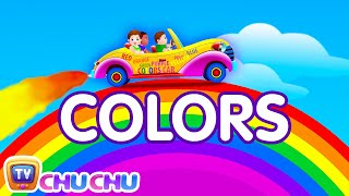Let's Learn The Colors! - Cartoon Animation Color Songs for Children by ChuChuTV