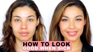 How to Look Good When You're Sick! | Natural Everyday Makeup | Eman