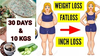 10 केजी वजन घटाय 30 दिन के अन्दर Inch loss, Fat Loss एक साथ करे | Indian Meal Plan For Weightloss