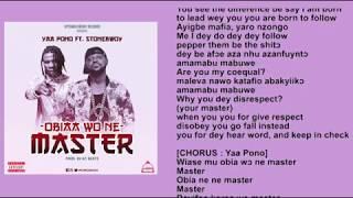 Yaa Pono ft Stonebwoy - Obiaa Wo Ne Master (Lyric Video)