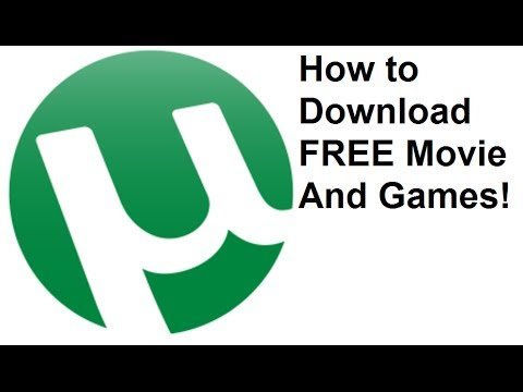 How To Download Free Movie And Games And Other Things