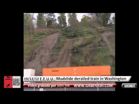 EPIC MUDSLIDE HIT TRAIN CAUGHT ON CAMERA DECEMBER 19 2012