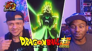 Broly's 'Bout to Go OFF!!!  Dragon Ball Super: Broly Movie Trailer Reaction!!!