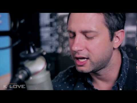 K-love - Brandon Heath jesus In Disguise Live video