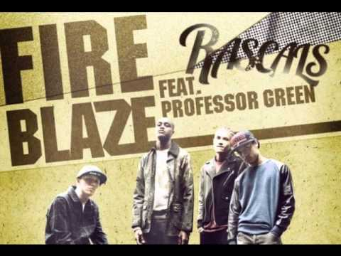 Rascals ft Professor Green - Fire Blaze