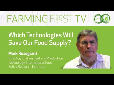 Which Technologies Will Save Our Food Supply? with Mark Rosegrant, IFPRI