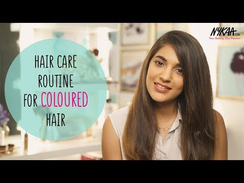 Best Hair Care Routine For Coloured Hair Ft. Riah Daswani | Nykaa