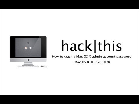 How To: Crack a Mac OS X Administrator Account Password (Mac OS X 10.7 and 10.8)