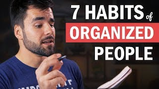 7 Things Organized People Do That You (Probably) Don't Do
