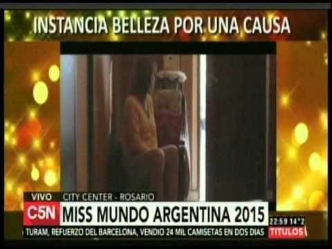 C5N - MISS MUNDO ARGENTINA 2015 DESDE EL CITY CENTER DE ROSARIO