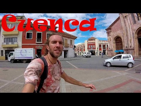 A Walking Tour of Beautiful CUENCA, ECUADOR (UNESCO World Heritage Site)