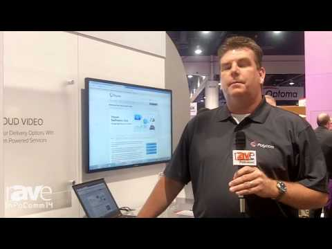 InfoComm 2014: Polycom Talks About Real Presence Cloud Delivery Model
