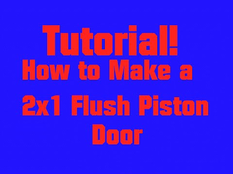 Piston Door Minecraft 2x1 a 2x1 Flush Piston Door