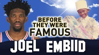 JOEL EMBIID | Before They Were Famous | The Process | Philadelphia 76ers