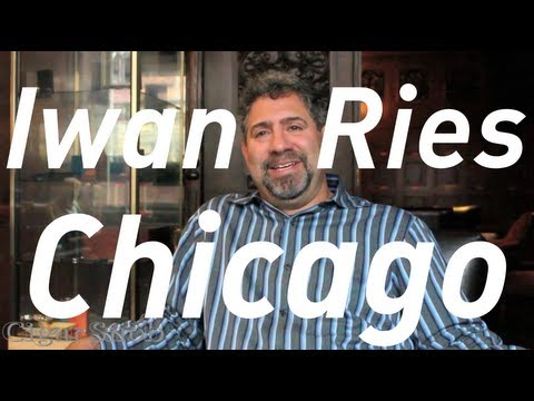 Chicago Travel: Iwan Ries