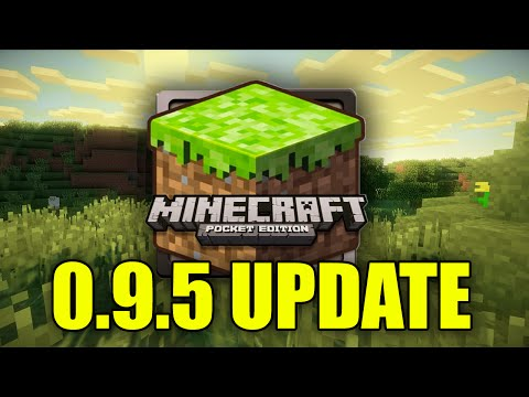 Minecraft Pocket Edition - 0.9.5 Change Log & Tweaks (Full Review)