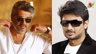 Ajith to act in Udhayanidhi's production movie