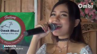 download lagu Kangen Cover Laddy Wijaya Ombi Tv gratis
