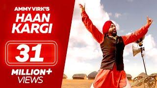 Haan Kargi Ammy Virk New Punjabi Songs 2018 Full Audio Latest Punjabi Song 2018