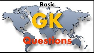Basic General Knowledge Questions For ALL Exams