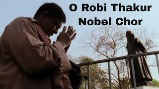 Nobel Chor - Nobel Chor - O Robi Thakur