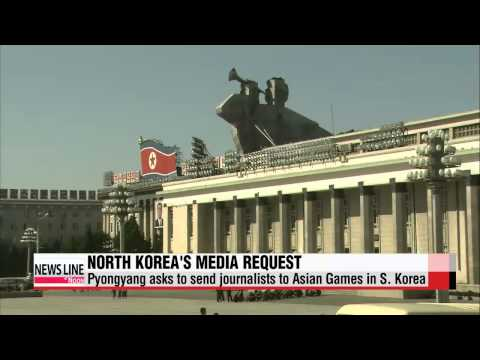 North Korea asks to send journalists to Asian Games