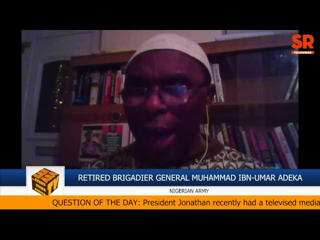 #NigeriaDecides: Fmr. Brig. Gen. Adeka Explains Claim That Nigerian Government Created Boko Haram