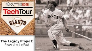 The San Francisco Giants Legacy Project: Preserving the Past