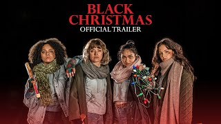 Black Christmas - In Theaters December 13 (Official Trailer) [HD]