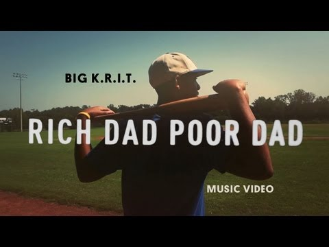 Big K.R.I.T. - Rich Dad Poor Dad (Official Music Video) Music Videos