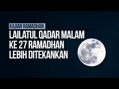 Lailatul Qadar Malam ke 27 Ramadhan lebih ditekankan - Ustadz Ahmad Zainuddin Al-Banjary