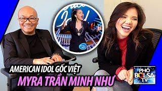 """Thí sinh American Idol Myra Tran: """"Sẽ không phải là bản sao của ai!"""""""