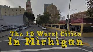 The 10 Worst Cities In Michigan Explained