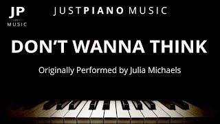 Don 39 T Wanna Think Piano Accompaniment Julia Michaels