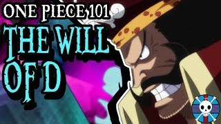 The Will of D Explained | One Piece 101