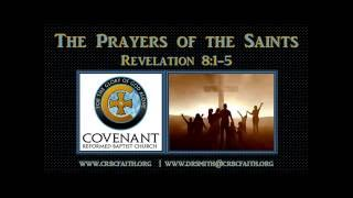 Revelation 8:1-5 - The Prayers of the Saints