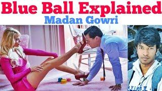 Blue Ball Explained   Tamil   Madan Gowri   MG