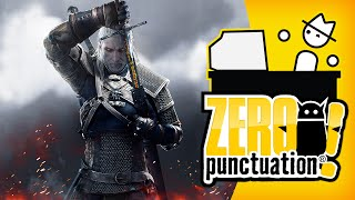 The Witcher 3: Wild Hunt (Zero Punctuation)