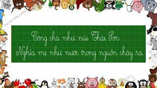 Bé học chữ | Em tập viết chữ cái tiếng việt lớp 1 | Viết chữ Công cha như núi Thái Sơn