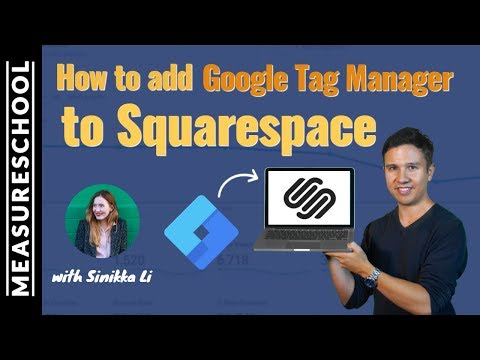 How to add Google Tag Manager to Squarespace